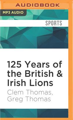 125 Years of the British & Irish Lions