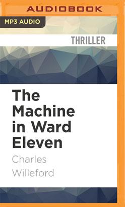 Machine in Ward Eleven, The