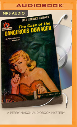 Case of the Dangerous Dowager, The