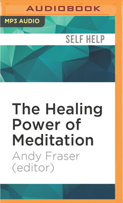 Healing Power of Meditation, The
