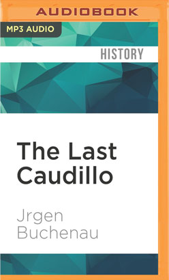 Last Caudillo, The