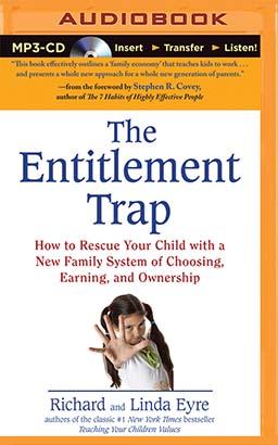 Entitlement Trap, The