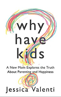 Why Have Kids?