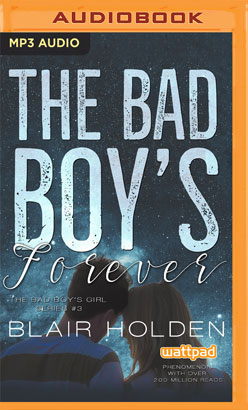Bad Boy's Forever, The