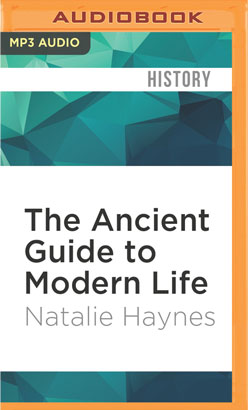 Ancient Guide to Modern Life, The