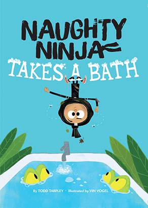 Naughty Ninja Takes a Bath