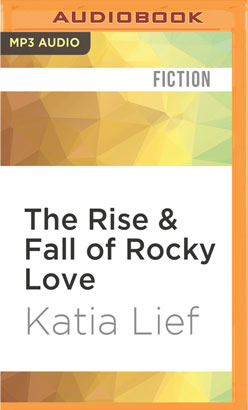 Rise & Fall of Rocky Love, The
