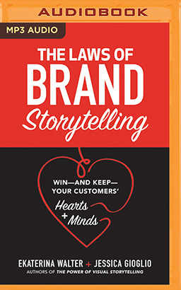 Laws of Brand Storytelling, The