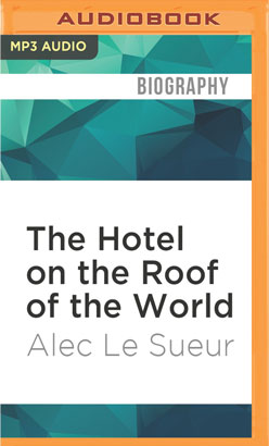 Hotel on the Roof of the World, The