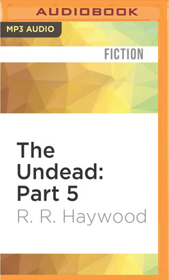 Undead: Part 5, The