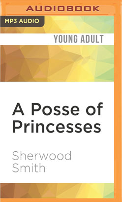 Posse of Princesses, A