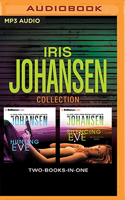 Iris Johansen - Hunting Eve and Silencing Eve 2-in-1 Collection