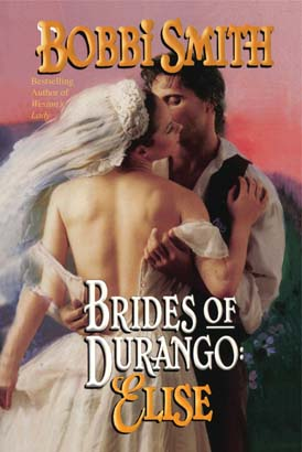 Brides of Durango: Elise