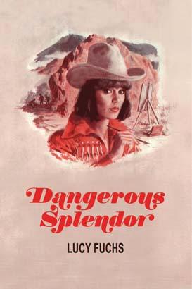 Dangerous Splendor