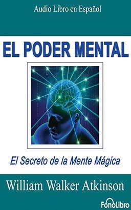 El Poder Mental (Mental Power)