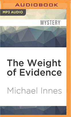 Weight of Evidence, The
