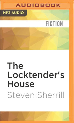Locktender's House, The