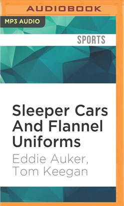 Sleeper Cars And Flannel Uniforms