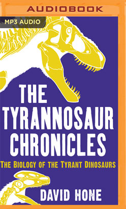 Tyrannosaur Chronicles, The