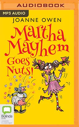 Martha Mayhem Goes Nuts!