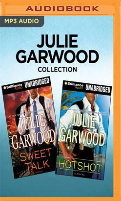 Julie Garwood Collection - Sweet Talk & Hotshot