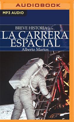 Breve historia de la carrera espacial
