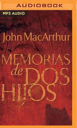 Memorias de dos hijos (Narración en Castellano)