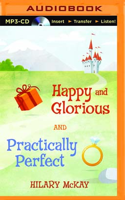 Happy and Glorious & Practically Perfect