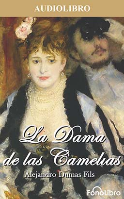 La Dama de las Camelias (The Lady of the Camellias)
