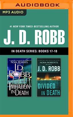 J. D. Robb - In Death Series: Books 17-18