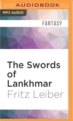 Swords of Lankhmar, The