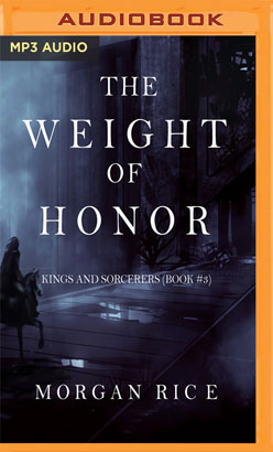 Weight of Honor, The