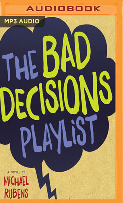 Bad Decisions Playlist, The