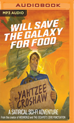 Will Save the Galaxy for Food