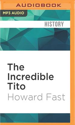Incredible Tito, The