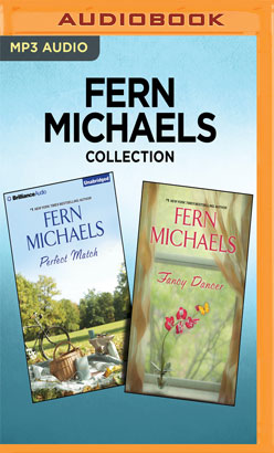 Fern Michaels Collection - Perfect Match & Fancy Dancer
