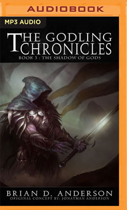 Godling Chronicles: The Shadow of Gods, Book 3, The