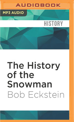History of the Snowman, The