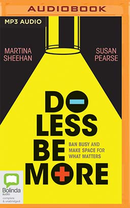 Do Less Be More