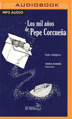 Los mil años de Pepe Corcueña