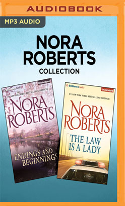 Nora Roberts Collection - Endings and Beginnings & The Law is a Lady