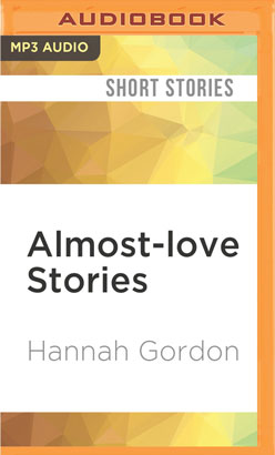 Almost-love Stories