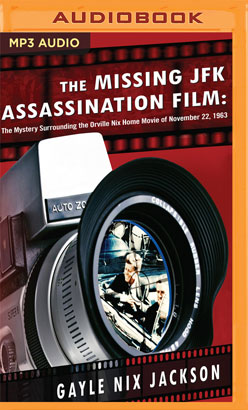 Missing JFK Assassination Film, The