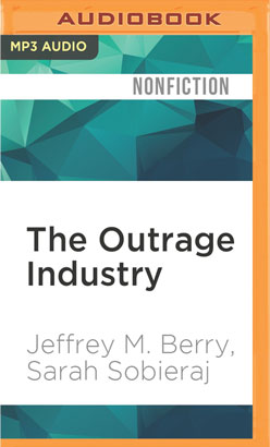 Outrage Industry, The