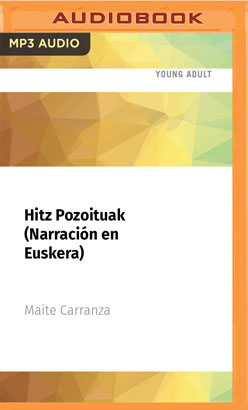Hitz Pozoituak (Narración en Euskera)