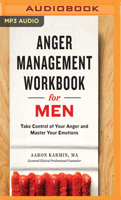 Anger Management Workbook for Men