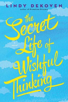 Secret Life of Wishful Thinking, The