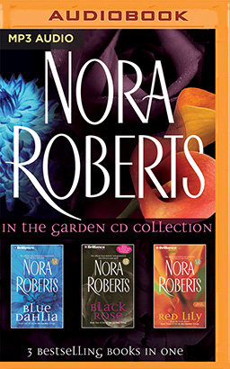 Nora Roberts - In The Garden Trilogy