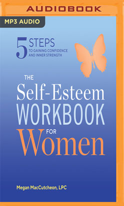 Self-Esteem Workbook for Women, The