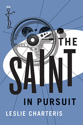 Saint in Pursuit, The